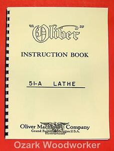 Oliver 51 a Wood Lathe Instructions And Parts Manual 0946