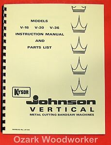 Kysor Johnson V 16 V 20 V 36 Vertical Band Saw Instructions Parts Manual 0972