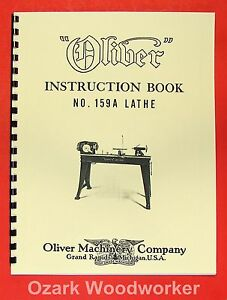 Oliver 1940 s 159 a 12 Wood Lathe Operator And Parts Manual 159a 0974