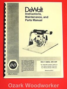 Dewalt 700 8 Radial Arm Saw Owner s Instructions And Parts Manual 1024