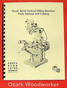 South Bend Vertical Milling Machine Parts Manual 0701