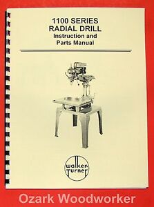 Walker Turner 1100 Series Radial Drill Operator s Parts Manual 0740