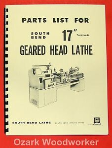 South Bend 17 Turn nado Gear Head Lathe Parts Manual 0670