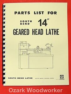 South Bend 14 Gear Head Lathe Operators Parts Manual 0668