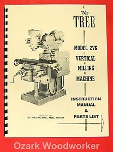 Tree 2vg Vertical Milling Machine Operator s Parts Manual 0724