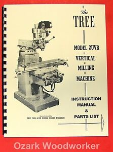 Tree 2uvr Vertical Milling Machine Instruction Parts Manual 0725