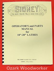 Sidney 18 20 Metal Lathe Operator s Parts Manual 0662