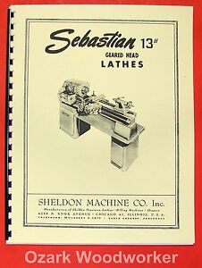 Sebastian sheldon 13 Metal Lathe Instruction Parts Manual 0649