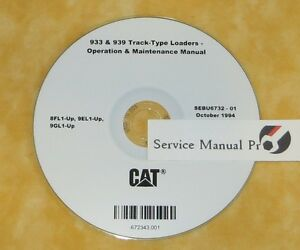 Sebu6732 Caterpillar 933 939 Track type Loaders Operation Maintenance Manual Cd