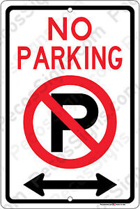 No Parking Left And Right Arrow Car Truck Bus Suv Aluminum 8 x12 Metal Sign Usa