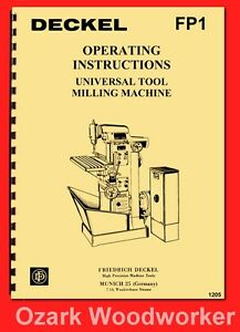 Deckel Model Fp1 Universal Tool Milling Boring Machine Instruction Manual 1205