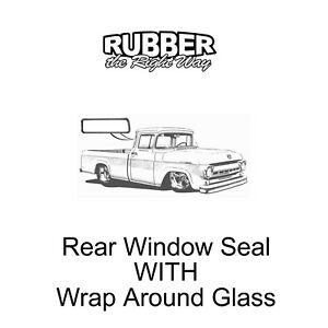 1957 1958 1959 1960 Ford F Series Truck Rear Window Seal With Wrap Around Glass