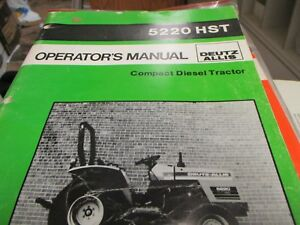 Deutz Allis 5220 Hst Compact Diesel Tractor Operators Manual