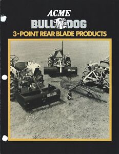 Equipment Brochure Acme Bulldog 3 point Rear Blade Products 1983 e3864