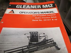 Allis Chalmers Gleaner Mh2 Self Propelled Combine Operators Manual