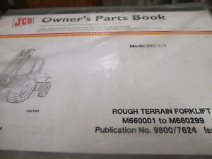 Jcb 940 2 4 Rough Terrain Forklift Parts Book Manual