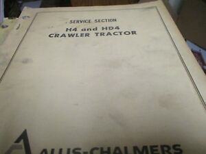 Allis Chalmers H4 Hd4 Crawler Tractor Service Manual