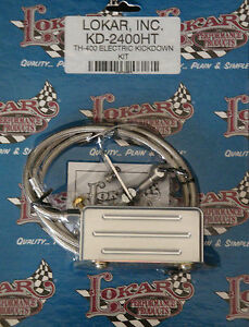 Lokar Kd 2400ht Kickdown Cable For Gm Th400 Transmissions