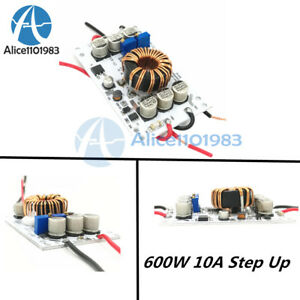 Dc10v 60v 600w 10a Converter Step up Boost Constant Current Power Supply Driver