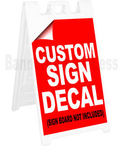 Replacement Sign A frame Sidewalk Custom Decal Sticker 22x28 No Board