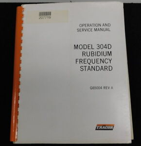 Tracor 304d Rubidium Frequency Standard Manual Complete With Schematics