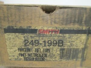 Smith 249 199b Argon Helium And Nitrogen Regulator New In Box