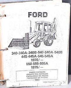 Ford New Holland 340 340a 340b 540 Tractor Loader Backhoe Parts Catalog
