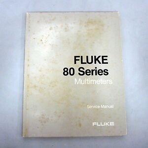 Fluke 80 Series 83 85 And 87 Digital Multimeters Service Manual p n 834168