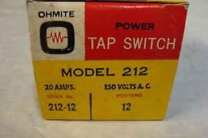 Ohmite 212 12 Rotary Power Tap Switch 12 Position 20 Amps New In Box