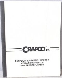 Crafco Inc E z Pour 200 Diesel Melter With Air Compressor And Pump applicator