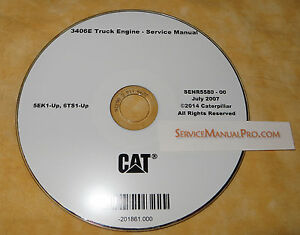 Senr5580 Cat Caterpillar 3406e Truck Engine Factory Repair Service Manual Cd