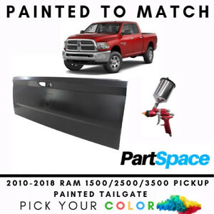 New Painted To Match Rear Tailgate For 2010 2018 Ram Pickup Truck 1500 2500 3500