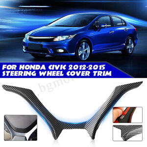 For Honda Civic 2012 2015 Steering Wheel Cover Panel Trim Carbon Fiber Color Us