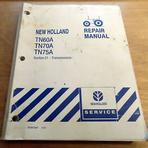New Holland Tn60a Tn70a Tn75a Transmission System Service Repair Manual Nh
