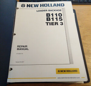 New Holland B110 B115 Tractor Backhoe Loader Service Manual Real Factory Oem