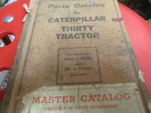 Caterpillar Thirty Tractor Parts Catalog S n S4683 Ps1