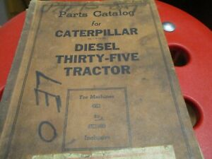 Caterpillar Diesel Thirty Five Tractor Parts Catalog