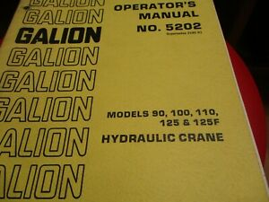 Galion 90 100 110 125 125f Hydraulic Crane Operators Manual