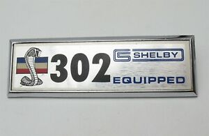 Original Vintage Shelby Mustang 302 Equipped Badge Emblem Plate Nice