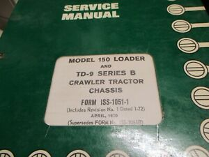 International 150 Loader Td 9 B Tractor Chassis Service Manual