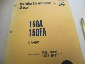 Galion 150a 150fa Crane Operation Maintenance Manual