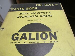 Galion 150 Series A Hydraulic Crane Parts Book Manual