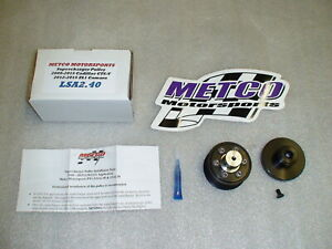 New Metco 2 4 Supercharger Pulley And Hub 6 2 Lsa 09 15 Cadillac Cts v 12 15 Zl1