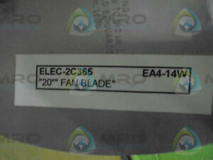 Elec 2c365 Ea4 14w 20 fan Blade new No Box