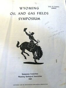 Wyoming Oil Gas Fields Symposium 1957 Geological Association maps Supplements