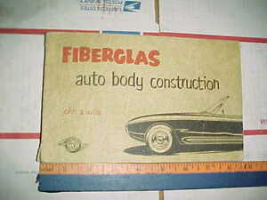 Vtg 1953 Autographed Fiberglas Auto Body Construction Book Spoon Hammer Dolly