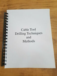 Cable Tool Drilling techniques Methods Water Well Drilling Cable Tool Manual