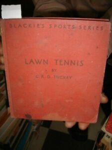 India Rare Lawn Tennis For Men By C R D Tuckey 1937 Illustrated Pages 88