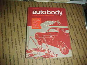Vtg 1976 Auto Body Repairing Repainting Book 256 Pgs 37 Chapters Hammer Dolly