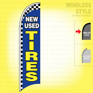 New Used Tires Windless Swooper Flag 2 5x11 5 Ft Feather Banner Sign Bb